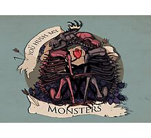 Hush my monsters Photographic Print