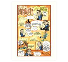 Hi! I am an Introvert! Art Print