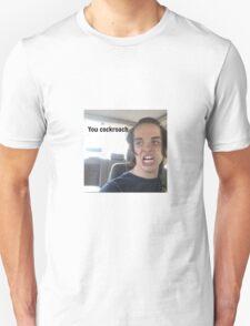 "Alex Ramos ""You cockroach"" Unisex T-Shirt"