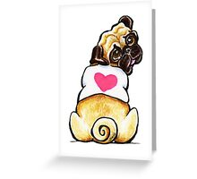 Sweetie Pug Greeting Card