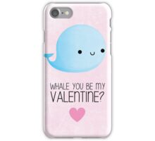 Whale you be my Valentine? iPhone Case/Skin