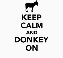 Keep calm and Donkey on Unisex T-Shirt