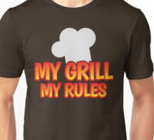 My grill my rules Unisex T-Shirt