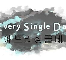 Every Single Day - Korean Band by Merawrrrri