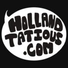 Holland Tatious Design B&W by Tatious