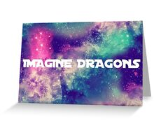 imagine dragons galaxy Greeting Card