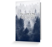 """The World is Big"" Travel Quote Greeting Card"