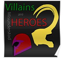 Villains are Heroes Poster