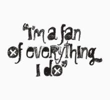 I'm a fan by ungrammatik
