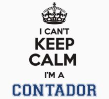 I cant keep calm Im a CONTADOR by icant