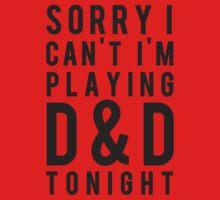 Sorry, D&D Tonight (Modern) Kids Tee