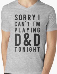 Sorry, D&D Tonight (Modern) Mens V-Neck T-Shirt