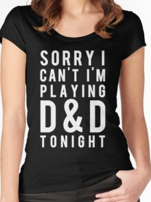 Sorry, D&D Tonight (Modern) White Women's Fitted Scoop T-Shirt