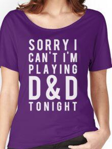Sorry, D&D Tonight (Modern) White Women's Relaxed Fit T-Shirt