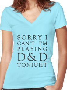 Sorry, D&D Tonight (Classic) Women's Fitted V-Neck T-Shirt