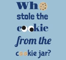 Who Stole The Cookie From The Cookie Jar? Kids Clothes