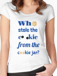 Who Stole The Cookie From The Cookie Jar? Women's Fitted Scoop T-Shirt