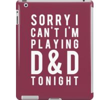 Sorry, D&D Tonight (Modern) White iPad Case/Skin