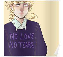 No Love No Tears: Giorno Poster