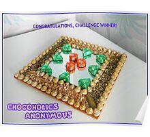 Chocoholics Anonymous Challenge Winner Banner  Poster