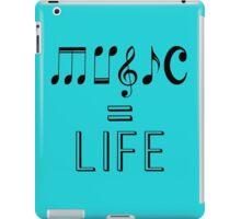 Music = Life iPad Case/Skin