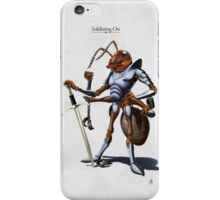 Soldiering On iPhone Case/Skin