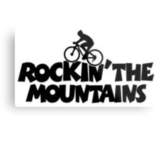 Rockin the Mountains Biking Metal Print