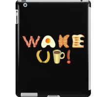 Wake up! iPad Case/Skin