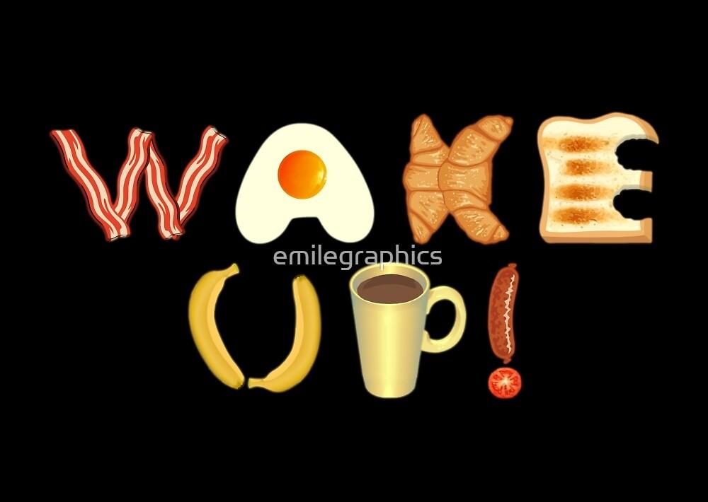 Wake up! by emilegraphics