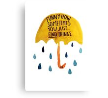 "HIMYM: ""Funny how"" Canvas Print"