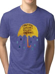 "HIMYM: ""Funny how"" Tri-blend T-Shirt"