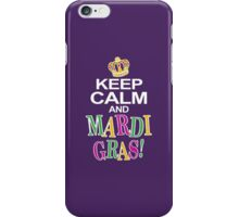 Keep Calm and Mardi Gras iPhone Case/Skin
