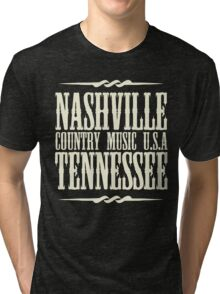 Nashville  Tennessee Country Music Tri-blend T-Shirt