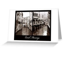 Canal Mornings Greeting Card