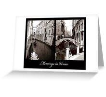 Mornings in Venice Greeting Card