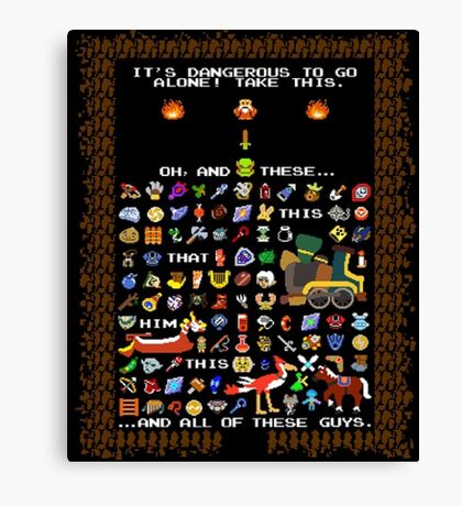 It's Dangerous To Go Alone, Take All of This! Canvas Print