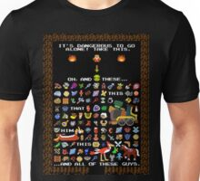 It's Dangerous To Go Alone, Take All of This! Unisex T-Shirt