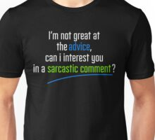Can I interest you in a sarcastic comment? - Chandler Quote Unisex T-Shirt