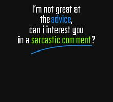 Can I interest you in a sarcastic comment? - Chandler Quote T-Shirt