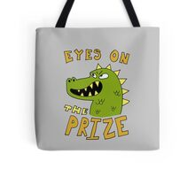 Eyes on the prize dinosaur Tote Bag