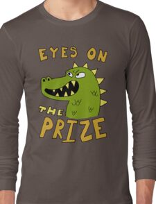 Eyes on the prize dinosaur Long Sleeve T-Shirt