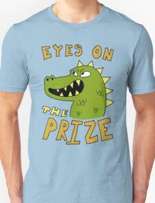 Eyes on the prize dinosaur T-Shirt