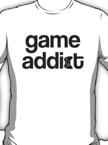 game addict T-Shirt