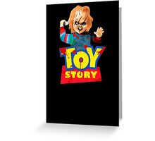 Chucky - A Toy Story (Parody) Greeting Card