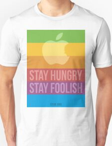 Stay Hungry. Stay Foolish. T-Shirt
