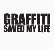 graffiti saved my life  by mesi