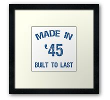 Made In 1945 Framed Print