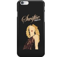 Swiftie and Proud iPhone Case/Skin