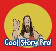Cool Story Bro! Jesus edition. Kids Clothes