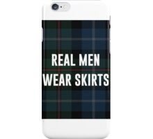 Real Men Wear Skirts (Light Shirts) iPhone Case/Skin